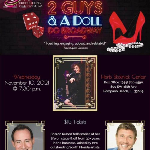 2 Guys and a Doll Do Broadway, Sharon Ruben story