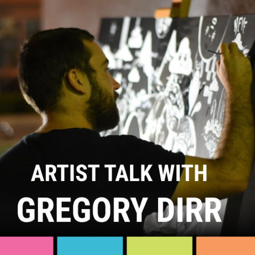 Artist Talk with Greg Dirr