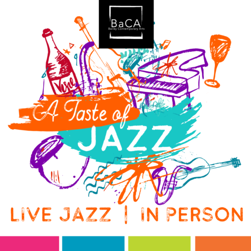 A Taste of Jazz -- In-Person!