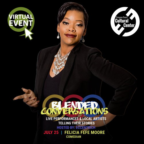 Virtual Blended Conversations with Felicia FeFe Moore