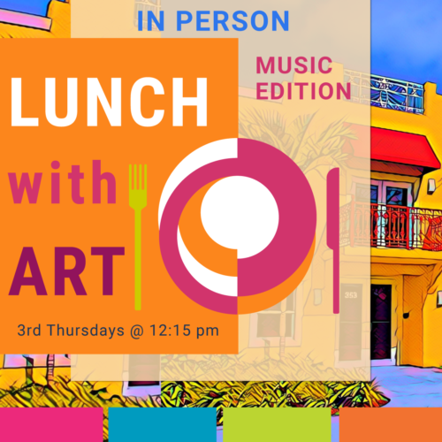 Virtual Lunch with Art – Music Edition