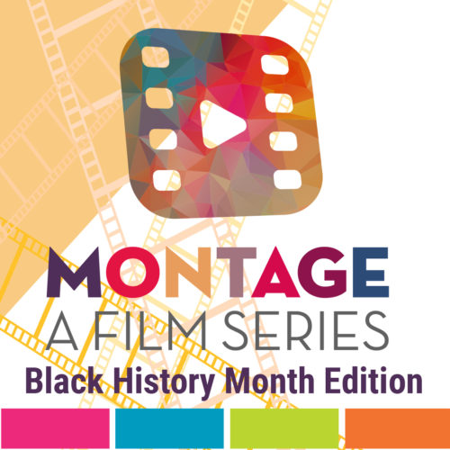 Montage Virtual Film Series - 2-25-2021