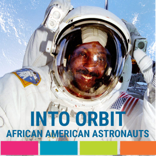 Into Orbit: African American Astronauts Exhibition