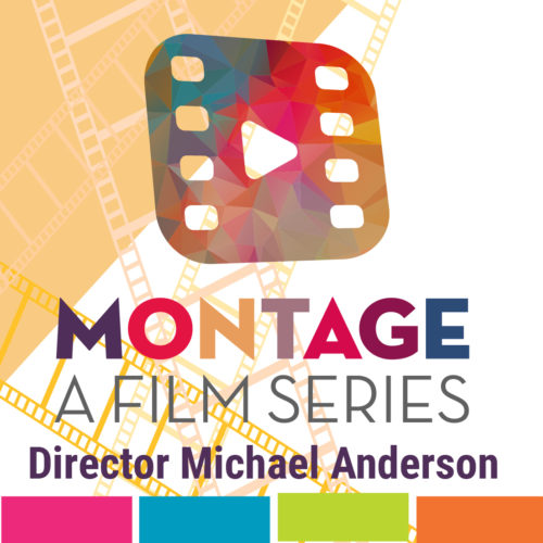 Montage Virtual Film Series - 4-29-2021