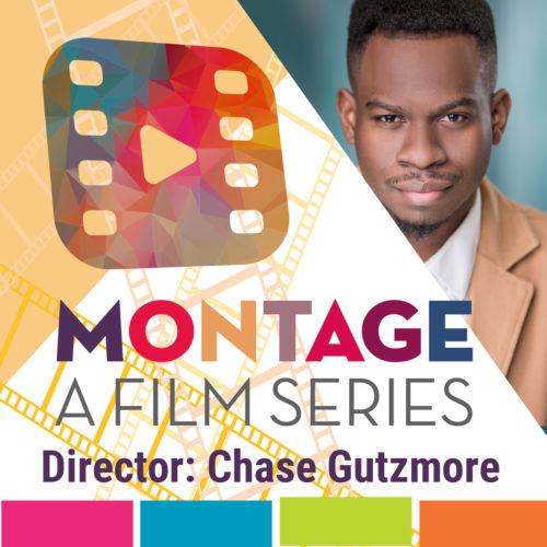 Montage Virtual Film Series - 6-24-21