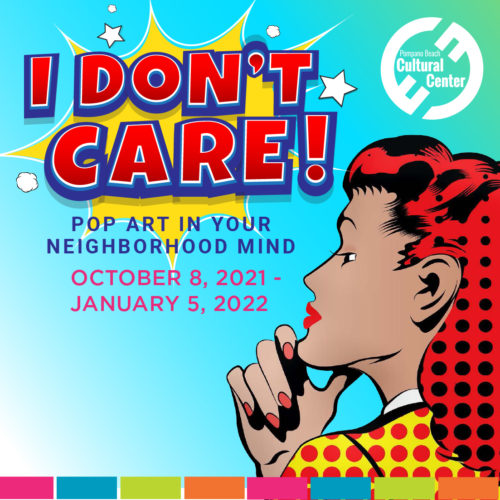 I Don't Care Exhibition