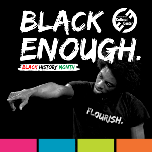 Black Enough – Flourish (One Man Virtual Show)
