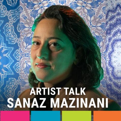 Virtual Artist Talk with Sanaz Mazinani