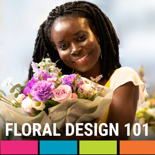 Virtual Floral Design 101