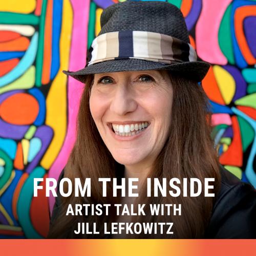 Artist Talk with Jill Lefkowtiz