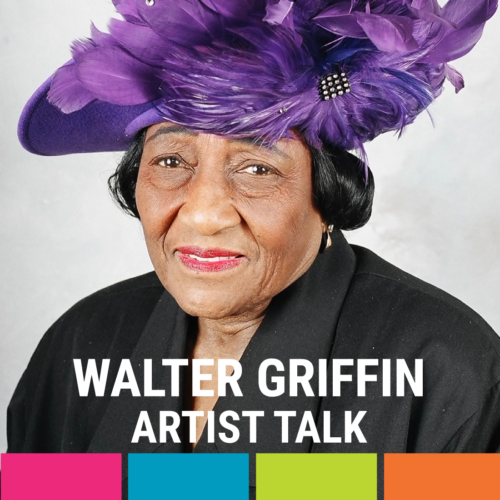 Artist Talk with Walter Griffin