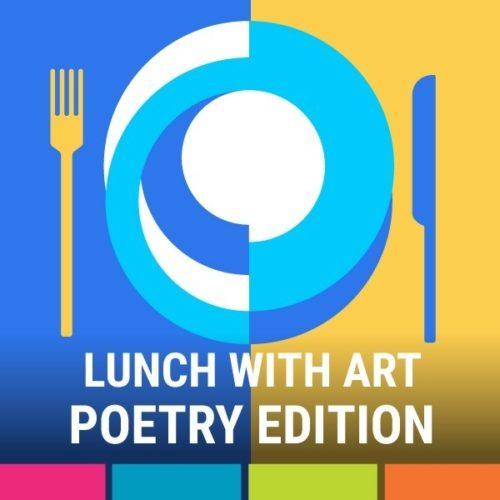 Lunch with Art - Poetry - September