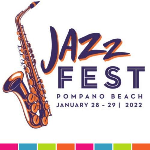 Jazz Fest Pompano Beach -- January 28 - 29, 2022
