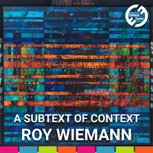 A Subtext of Context: Works by Roy Wiemann