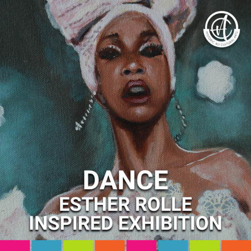 Dance -- an Esther Rolle Inspired Exhibition