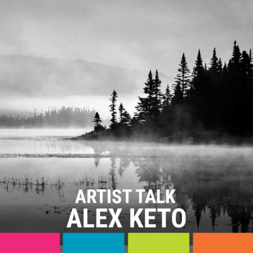Artist Talk with Alex Keto