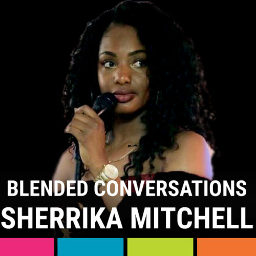 Blended Conversations- August Edition