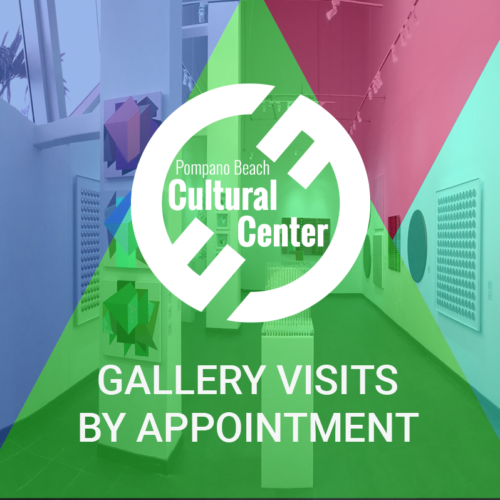 Pompano Beach Cultural Center Gallery Visits by Appointment