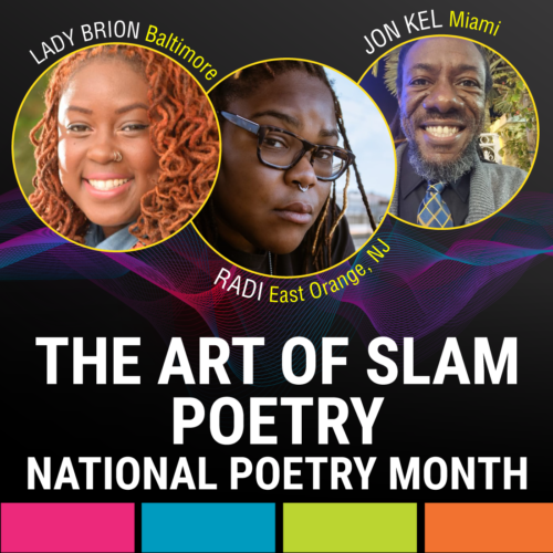 The Art of Slam Poetry: National Poetry Month