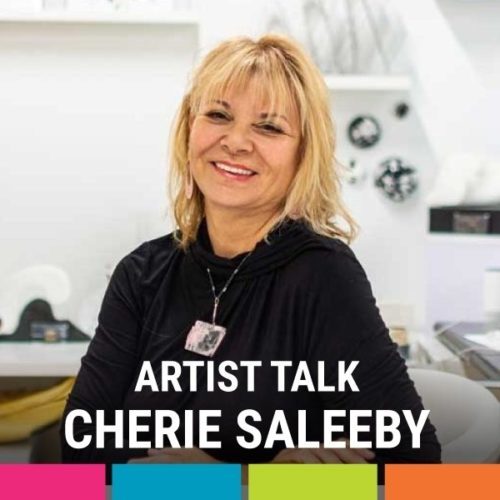 Artist Talk with Cherie Saleeby