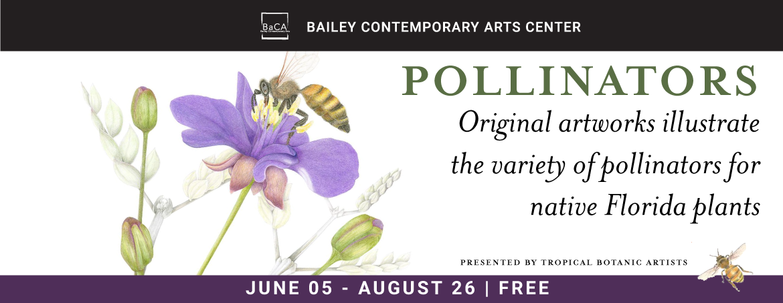 Pollinators Exhibition