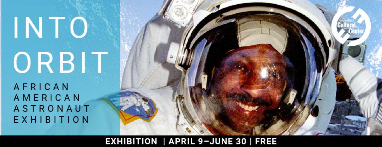 Into Orbit: African American Astronauts Exhibition