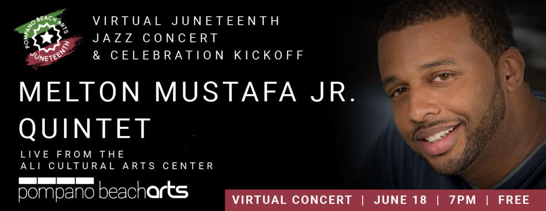 Melton Mustafa Quintet Virtual Juneteenth Jazz Concert