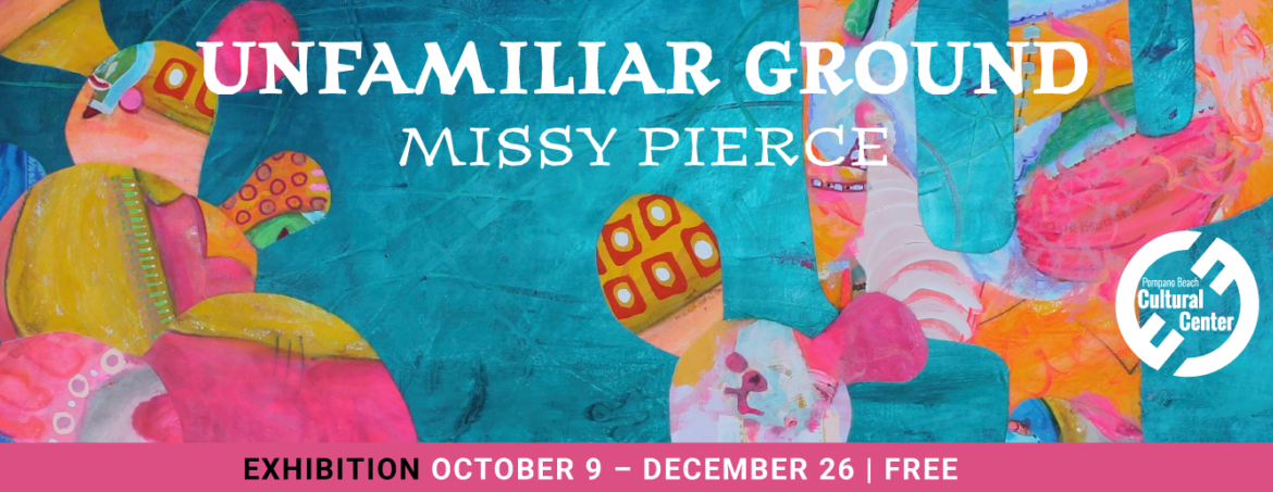 Unfamiliar Ground Exhibition by Missy Pierce