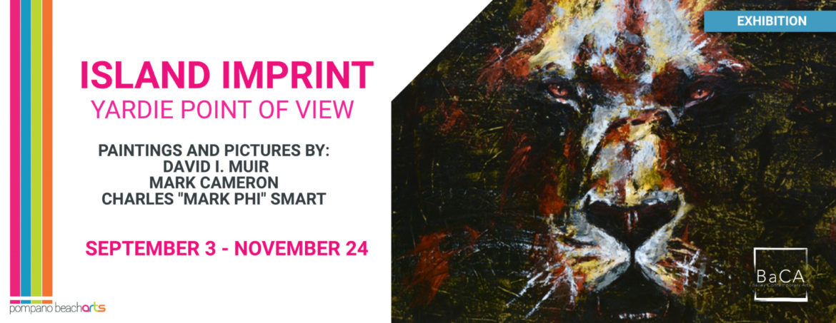 The Island Imprint: Yardie Point of View, Paintings and Pictures by Three Jamaican Artists