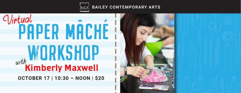 Virtual Paper Mache Workshop 10/17/20