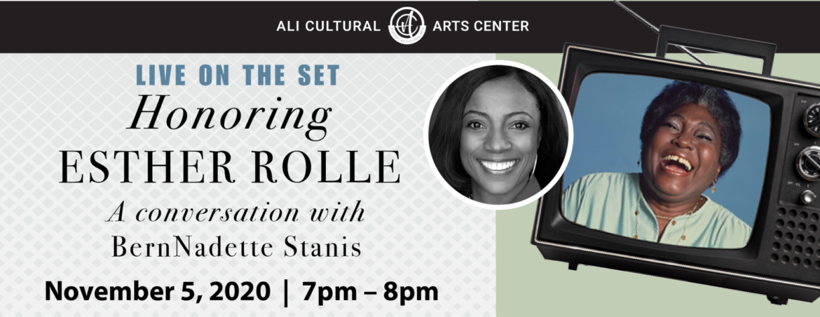Virtual - Live on the Set : Honoring Esther Rolle with BernNadette Stanis
