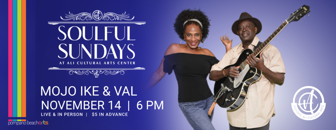 In-Person Soulful Sundays featuring The Mojo Ike & Val Woods Band